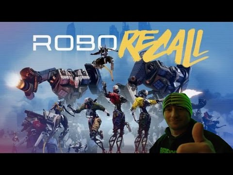 Robo Recall Gameplay #1 Presented by Oculus Rift