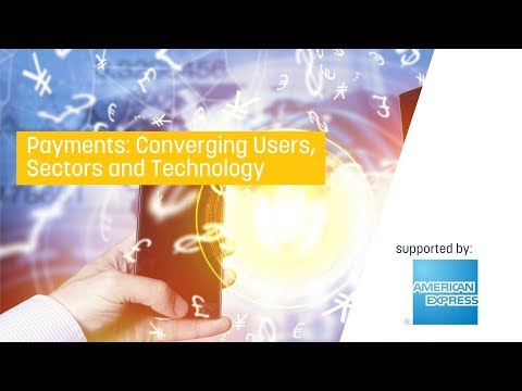 Payments: Converging Users, Sectors and Technology
