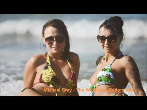 Michael Gray - The Weekend (Gadom Mix) FREE DOWNLOAD!