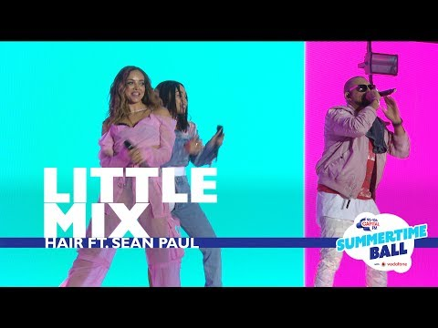 Little Mix - 'Hair' (Live At Capital's Summertime Ball 2017)