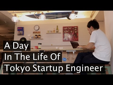 A Day In The Life Of Tokyo Startup Engineer