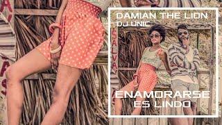 Damian The Lion  Dj Unic ENAMORARSE ES LINDO.mp3