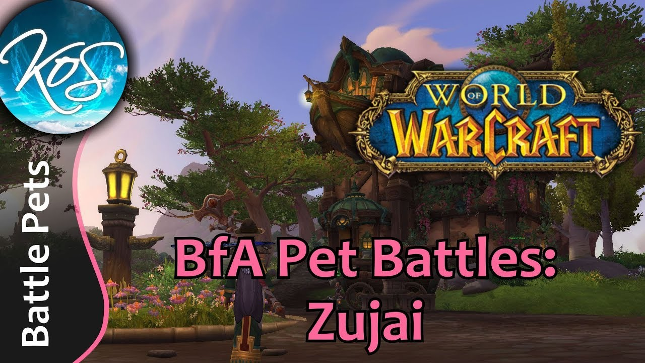 World of Warcraft: ZUJAI - BfA Pet Battles - WoW Battle Pet Strategy