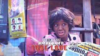 AMAKA MY TRUE LOVE 3&4 (OFFICIAL TRAILER) - 2021 LATEST NIGERIAN NOLLYWOOD MOVIES
