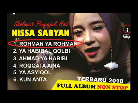 NISSA SABYAN - FULL ALBUM TERBARU 2018 (SHOLAWAT PENYEJUK HATI)