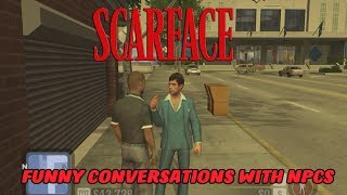 The Best Conversations With NPCs In Any Video Game - Scarface The World Is Yours