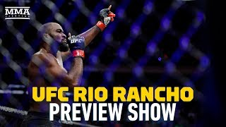 UFC Rio Rancho Preview Show - MMA Fighting