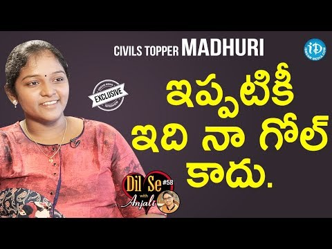 Civils Topper Madhuri Exclusive Interview | Dil Se With Anjali #58