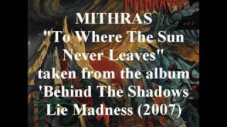 Watch Mithras To Where The Sun Never Leaves video