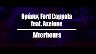 Θράσυς feat. Axelone - Afterhours YouTube Videos