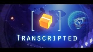 Transcripted Gameplay HD [PC]