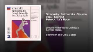 Stravinsky: Petrouchka - Version 1911 - Scene 2 - Petrouchka