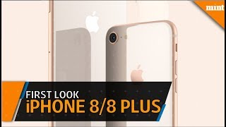 First Look: Apple iPhone 8, iPhone 8 Plus