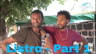 ella tv listro new eritrean movie 2017 official movie part 1