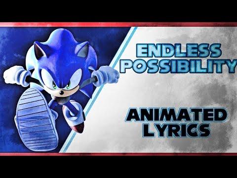 Sonic: Endless Possibility [ANIMATED Lyrics]