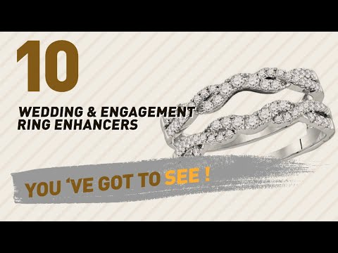 Wedding & Engagement Ring Enhancers Collection // Most Popular 2017