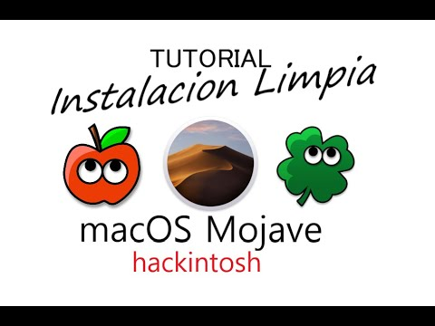 Macos Mojave* Instalacion Limpia Hackintosh - PARTE 1