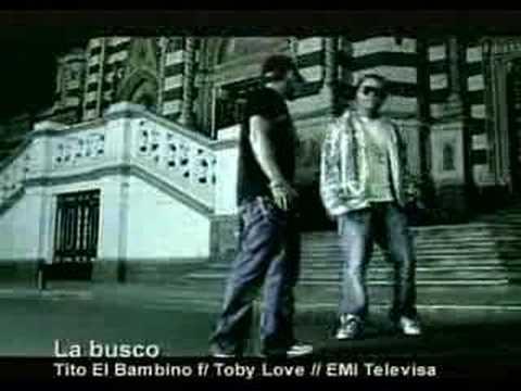 tito el bambino feat toby love la busco