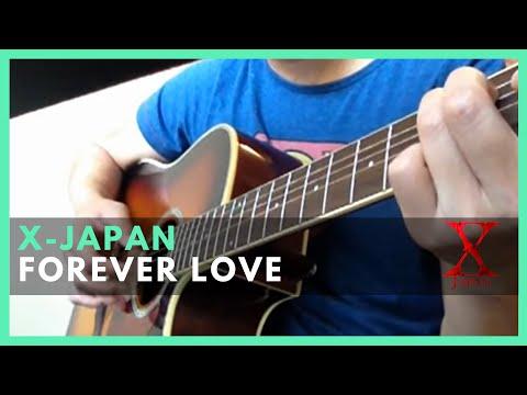 X-Japan - Forever Love (Guitar Cover)