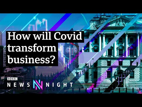 The Covid Economy: Bettering Business - BBC Newsnight