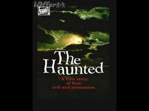 1991 The Haunted movie based on TRUE events. Please read description
