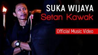 Suka Wijaya - Setan Kawak (Official Music Video ProMedia)