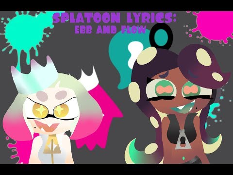 Splatoon 2: Ebb and Flow (English Lyrics)