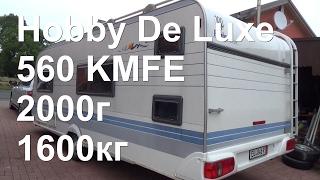 Обзор Hobby 560 KMFE De Luxe 2000г под Заказ  перекуп жилой вагон дом на колёсах автодом
