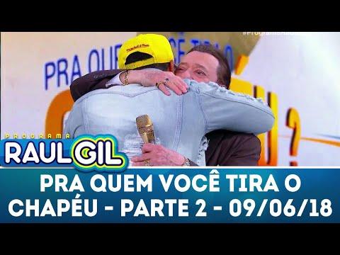 Para Quem Você Tira O Chapéu Com Naldo Benny - Parte 2 | Programa Raul Gil (09/06/18)