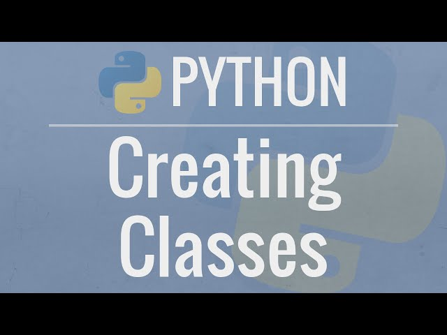 Python OOP Tutorial 1: Classes and Instances