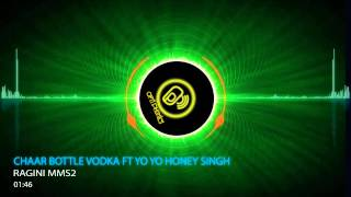 Chaar Bottle Vodka Full Song Ft Yo Yo Honey Singh