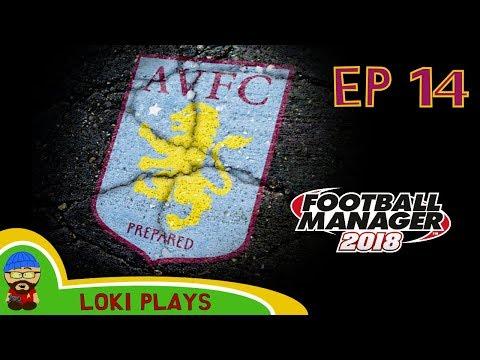FM18 - Aston Villa Revival - EP14 - v Sunderland & Watford -  A Football Manager 2018 Story