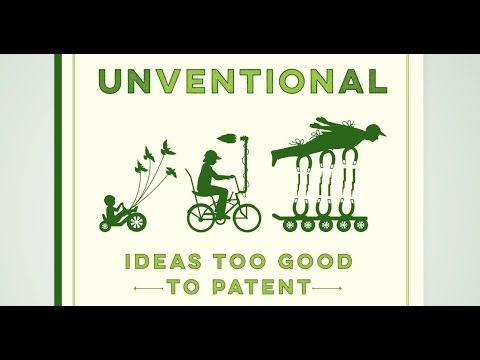 Book Trailer - Unventional: Ideas Too Good To Patent