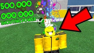 ROBLOX SHOUTING SIMULATOR *500,000,000,000 SHOUTING POWER*