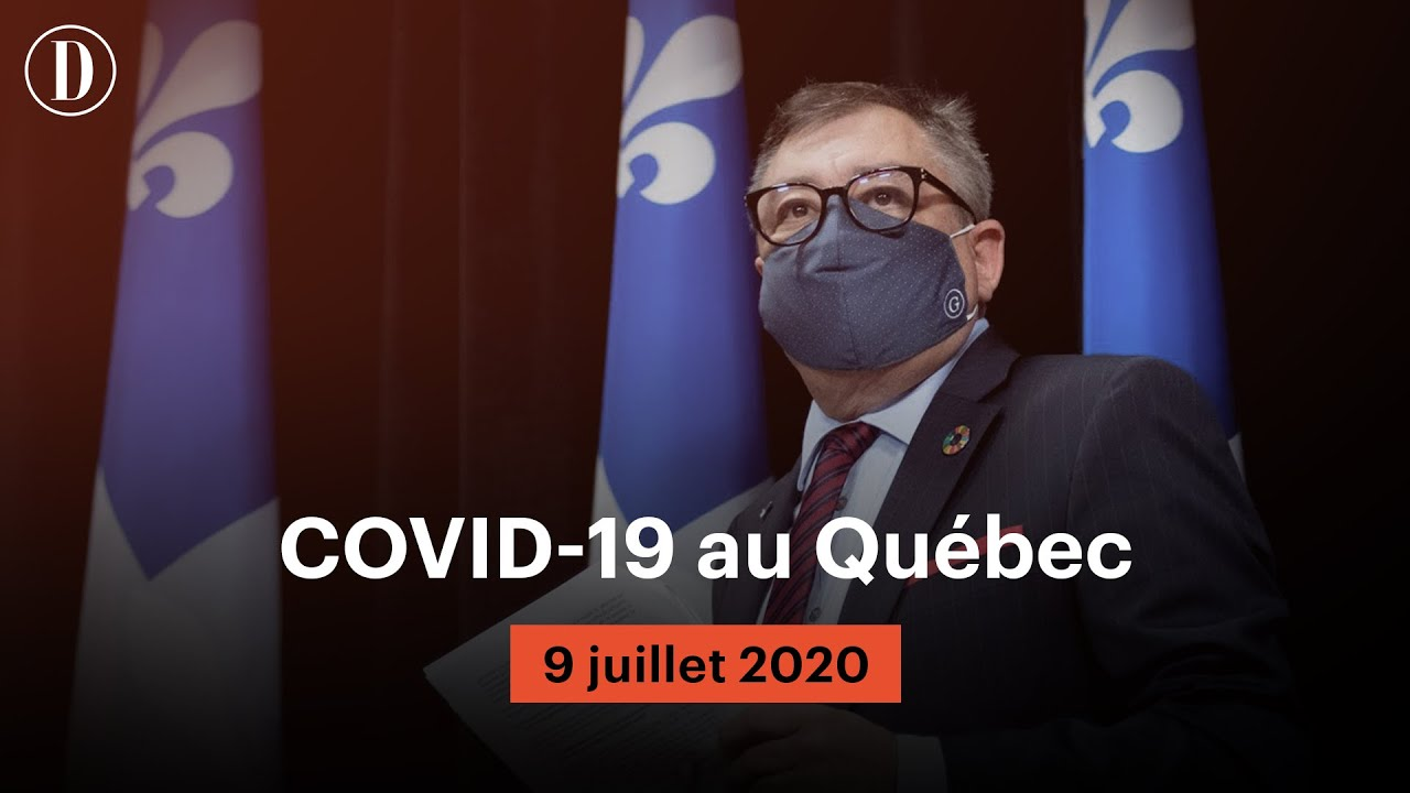 Le point sur la pandémie de COVID-19 au Québec | Jeudi 9 juillet