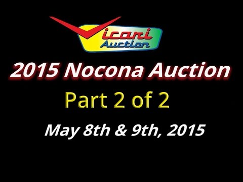 Vicari Auctions: Nocona, TX 2015 - 2 of 2 - Full Auction Video HD