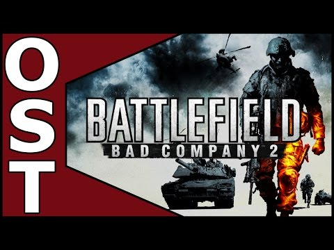 Battlefield: Bad Company 2 OST ♬ Complete Original Soundtrack