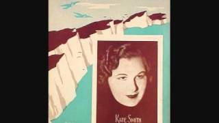Watch Kate Smith The White Cliffs Of Dover video