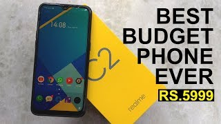 Realme C2 Unboxing Review The Best Budget Phone Ever Under 6000