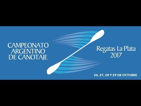 Campeonato Argentino de Canotaje 2017. Club de Regatas La Plata. Dia 3