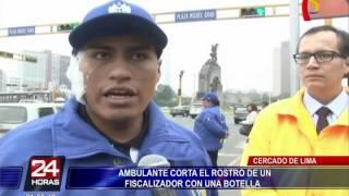 Cercado de Lima: ambulante corta rostro de un fiscalizador con una botella