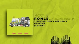 Rvssian, Farruko & J Balvin – Ponle (Lyrics - Letra)