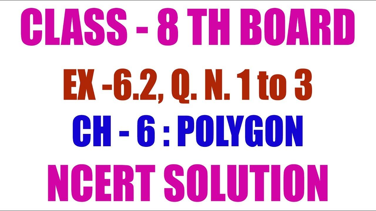 Class 8th Maths Ch 6  Polygon Ex 6 2 Q  No  1, 2 & 3