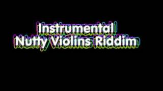 Instrumental - Nutty Violin Riddim
