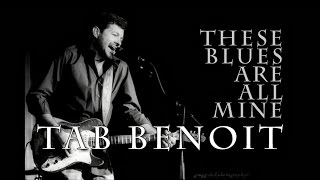 Tab Benoit - These Blues Are All Mine (SR)