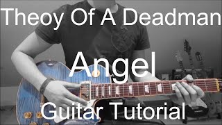 Theory Of A Deadman Angel GUITAR TUTORIAL LESSON 145
