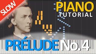 PRÉLUDE No. 4, Op.  28 - Frédéric Chopin [Piano Tutorial] [SLOW]