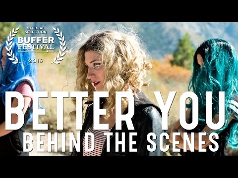 Better You - Behind the Scenes