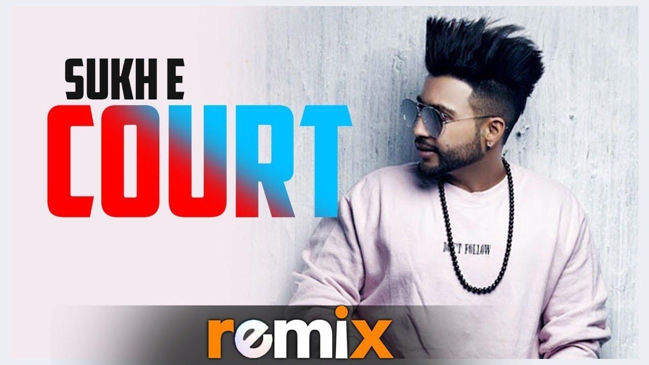 Court(Remix)   Sukh- E   Gitta Bains   Deep Jandu   Parma   Gangis Khan   Latest Punjabi Song 2019
