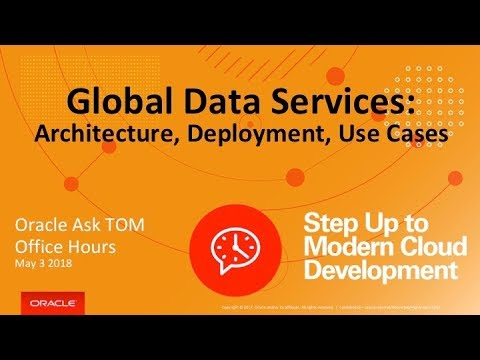AskTOM Office Hours: Global Data Services Architecture, Use Cases and More